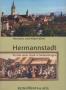 Hermannstadt - Porträt einer Stadt in Siebenbürgen