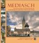 Mediasch. Ein historischer Streifzug